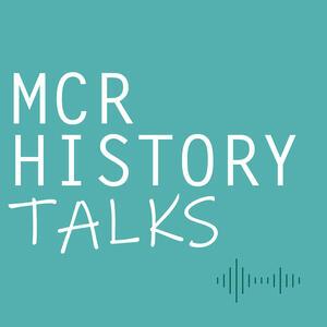 MCR History Talks